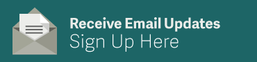 Receive Email Updates Sign Up Here